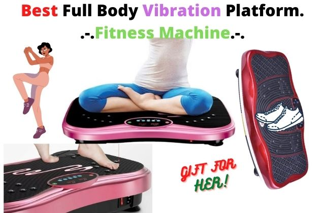 Best Full Body Vibration Platform Fitness Machine